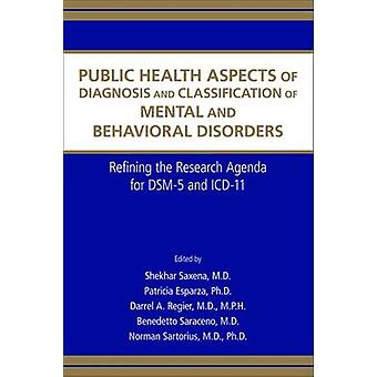 Public Health Aspects of Diagnosis and Classification of Mental and B