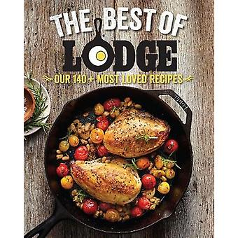 Best of Lodge - Our 125+ Most Loved Recipes by Company Lodge - 9780848