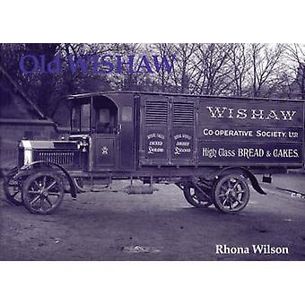 Old Wishaw by Rhona Wilson - 9781840330021 Book
