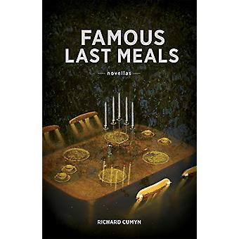 Famous Last Meals by Richard Cumyn - 9781927855171 Book