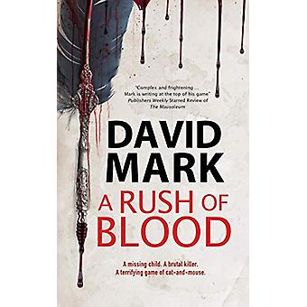 A Rush of Blood by David Mark - 9780727889058 Book