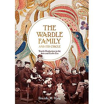 The Wardle Family and its Circle - Textile Production in the Arts and