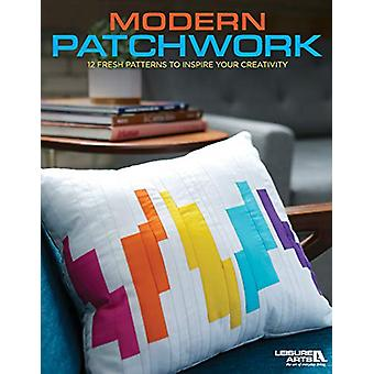 Modern Patchwork - 12 Fresh Patterns To Inspire Your Creativity by Lei