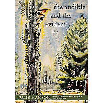 The Audible and the Evident - Gedichte von Julie Hanson - 9780821424155 Bo