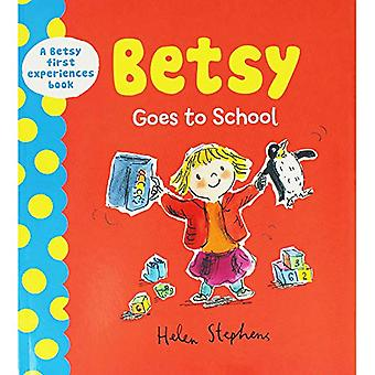 DEAN Betsy Goes to School by Helen Stephens - 9780603577659 Book