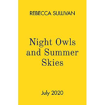 Nights Owls and Summer Skies par Sullivan & Rebecca