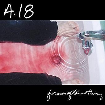 A18 - Forever After Nothing [Vinyl] USA import