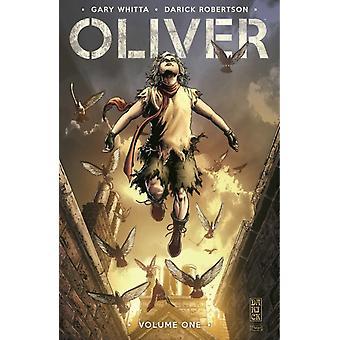 Oliver Volume 1 by Gary Whitta & By artist Darick Robertson