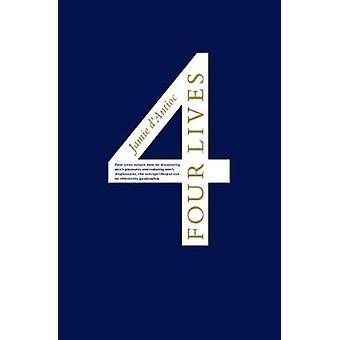 Four Lives by DAntioc & Jamie