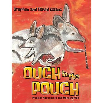 Ouch in the Pouch by Isaacs & Stephen & David