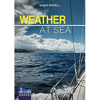 Weather at Sea by Rowell & Simon