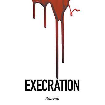 Execration by Raavan - 9781482871296 Book