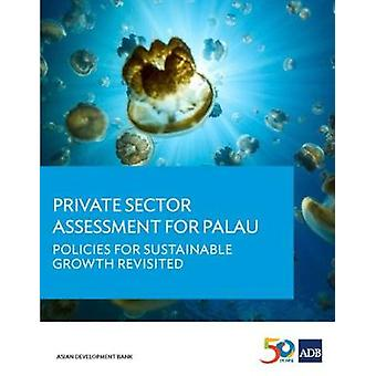 Private Sector Assessment for Palau - Policies for Sustainable Growth