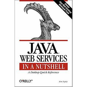 Java Web Services i ett nötskal av Kim Topley