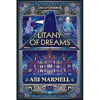 Litanie de rêves Un roman d'horreur d'Arkham