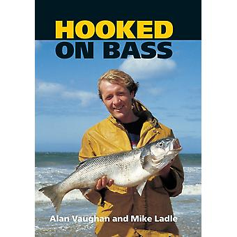 Hooked on Bass by Alan VaughanMike Ladle
