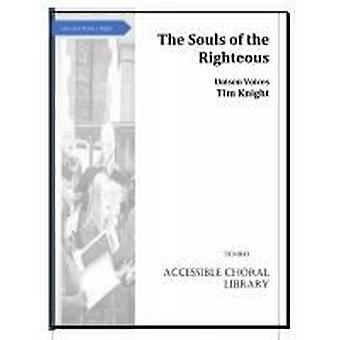 The Souls of the righteous Tim Knight  CHURCH (UNISON OR 2 PART), UNISON SONGS, VOICE (HIGH), VOICE & PIANO, VOICE & ORGAN