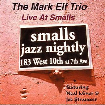 Mark Elf - Live at Smalls [CD] USA import
