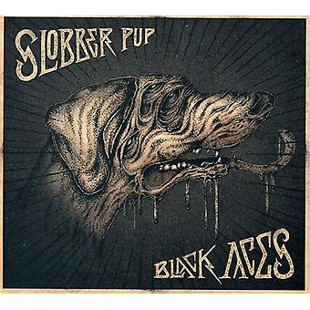 Slobber Pup - svarta ess [CD] USA import