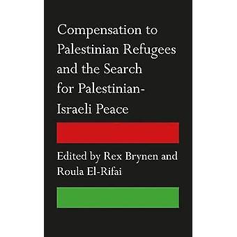 Ersättning till palestinska flyktingar och sökandet efter palestinska-jag