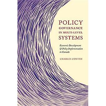 Policy Governance in Multi-Level Systems - Economic Development and Po