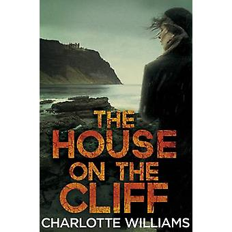 The House on the Cliff (Reprints) by Charlotte Williams - 97814472235