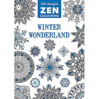 Zen Colouring - Winter Wonderland by GMC Editors - 9781784941321 Book