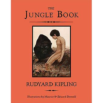 The Jungle Book by Rudyard Kipling - Maurice Detmold - Edward J. Detm