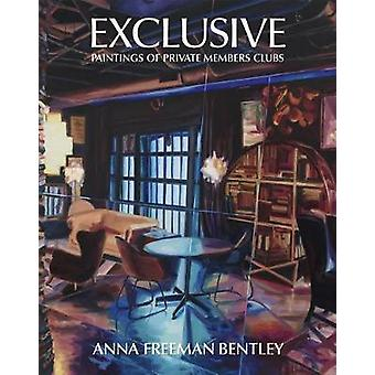 Anna Freeman Bentley - Exclusive - Paintings of Private Members Clubs