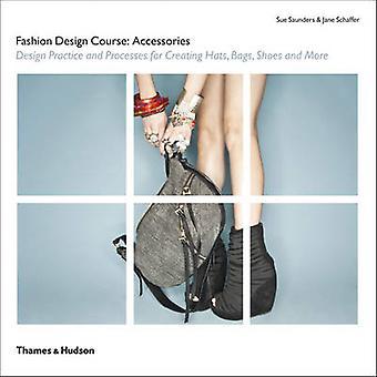 Fashion Design Kurs - Zubehör - Design der Praxis und Verfahren zur