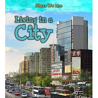 Vivere in una città (luoghi in cui viviamo)