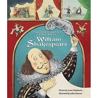 La comédie, l'histoire et la tragédie de William Shakespeare