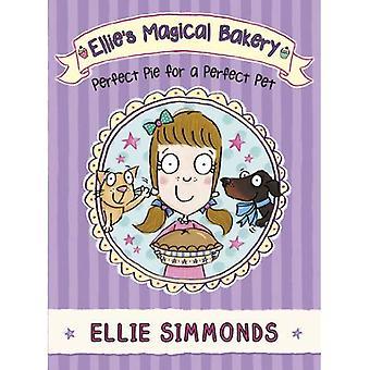 Boulangerie magique Ellie: Perfect Pie pour un animal de compagnie idéal