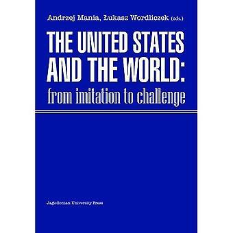 De Verenigde Staten en de wereld: van imitaties uitdaging