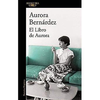 El Libro de Aurora / Aurora's Book
