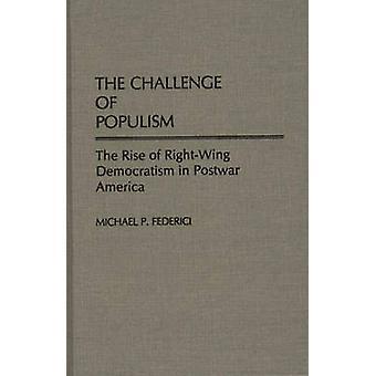 El desafío del populismo a la subida de democratismo de la derecha en la posguerra América por Federici y Michael P.