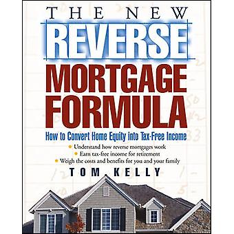 Reverse Mortgage by Kelly