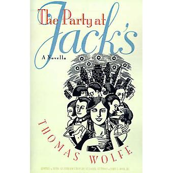 The Party at Jacks by Wolfe & Thomas