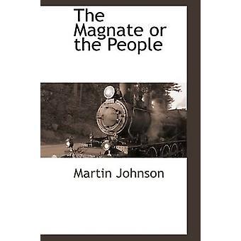 Magnat eller folk av Johnson & Martin