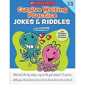 Cursive Writing Practice - Jokes & Riddles - Grades 2-5  - 40+ Reproduc