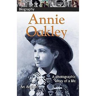 Annie Oakley by Chuck Wills - 9780756629977 Book