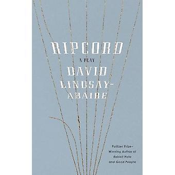 Ripcord by David Lindsay-Abaire - 9781559365192 Book