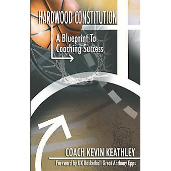 Hardwood Constitution by Kevin Keathley - 9781593302269 Book