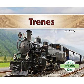 Trenes by Julie Murray - 9781629703763 Book