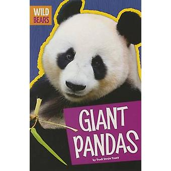 Giant Pandas by Trudi Strain Trueit - 9781681520254 Book