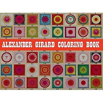 Alexander Girard Coloring Book by Alexander Girard - 9781934429860 Bo