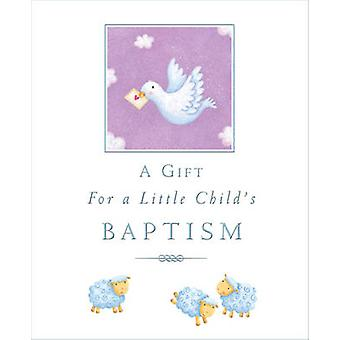 A Gift for a Little Child's Baptism by Sophie Piper - Caroline Willia