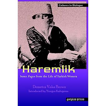Haremlik. Some Pages from the Life of Turkish Women by Vaka & Demetra