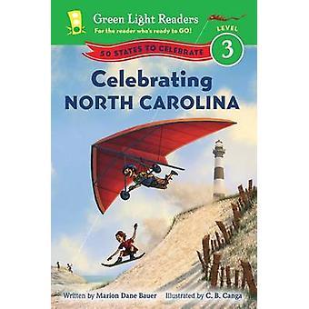 Celebrating North Carolina - 50 States to Celebrate by Marion Dane Bau