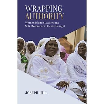 Wrapping Authority by Joseph Hill